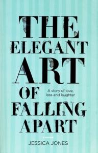 The Elegant Art of Falling Apart cover